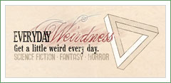 Everyday Weirdness