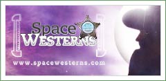 SpaceWesterns.com - The ezine of the Space Western sub-genre